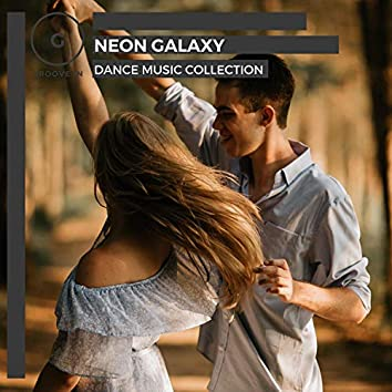 Neon Galaxy - Dance Music Collection