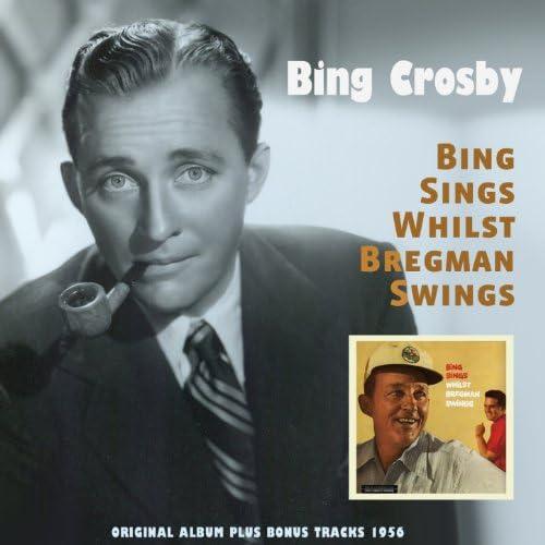 Bing Crosby, Bill Bregman and His Orchestra