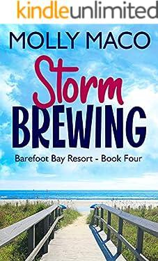 Storm Brewing: ( Barefoot Bay Resort Book 4 )