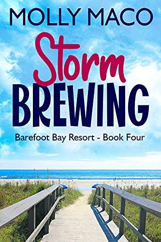 Storm Brewing: ( Barefoot Bay Resort Book 4 ) (English Edition)