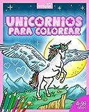 Unicornios para colorear: Libro lleno de magia y bosques encantados para niños y niñas desde los 4 años, en edad preescolar y escolar.