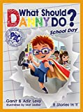 What Should Danny Do? School Day (Power to Choose)