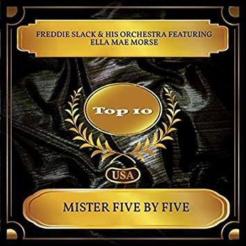 Mister Five By Five (Billboard Hot 100 - No. 10)