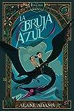 La bruja azul: Las brujas de Orkney, primer libro (Spanish Edition)