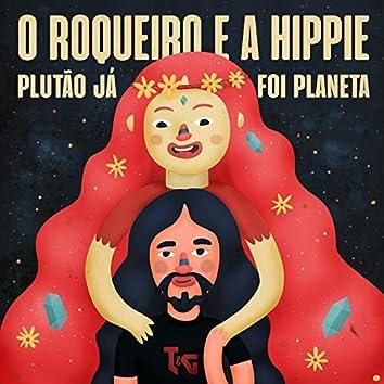 O Roqueiro e a Hippie