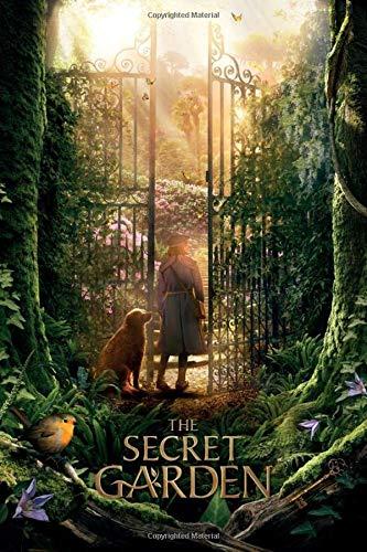 The Secret Garden: the secret garden movie fans notebook journal gift