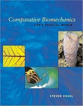 Comparative Biomechanics: Life