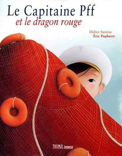 Le capitaine Pff et le dragon rouge - Coffret (Mes grands albums)