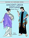 Ancient Greek Costumes Paper Dolls (History of Costume) by Tom Tierney (1999-07-01) -