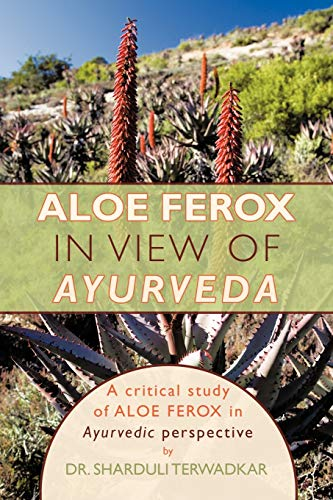 Aloe Ferox - In View of Ayurveda: A Critical Study of Aloe Ferox in Ayurvedic Perspective