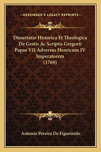 Dissertatio Historica Et Theologica de Gestis AC Scriptis Gr