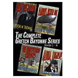 The Complete Gretch Bayonne Series Books 1-4 (English Edition)