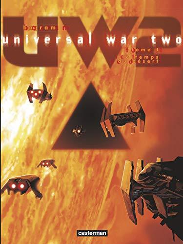 UNIVERSAL War Two tome 1 : le temps du désert