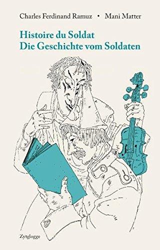 Histoire Du Soldat / Die Geschichte vom Soldaten: Ein Märchenspiel zu Musik von Igor Strawinsky