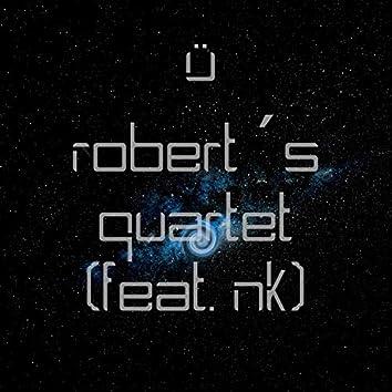 Robert's Quartet (feat. NK)