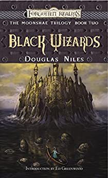 Black Wizards (Forgotten Realms: Moonshae Book 2) by [Douglas Niles]
