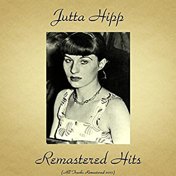Remastered Hits (All Tracks Remastered 2017)