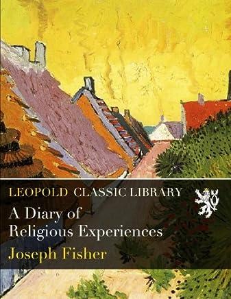 A Diary of Religious Experiences