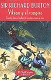 Vykram y el vampiro: Cuentos clásicos hindúes de aventuras, magia y amor (El Club Diógenes)