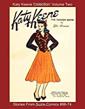 Katy Keene Collection: Volume Two - Stories From Suzie Comics #66-74 (Golden Age Reprints by StarSpan)