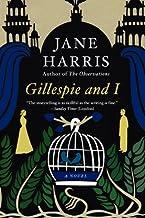 Gillespie and I: A Novel