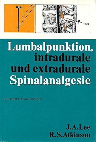 Lumbalpunktion, intradurale und extradurale Spinalanalgesie