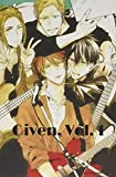 Given, Vol. 1: manga Given 1 Notebook ギヴン ( given manga volume 1 )