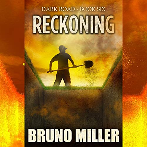 Reckoning: A Post-Apocalyptic Survival Series (Dark Road) Audiobook By Bruno Miller cover art