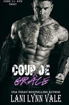 Coup De Grâce - Book #7 of the Code 11-KPD SWAT