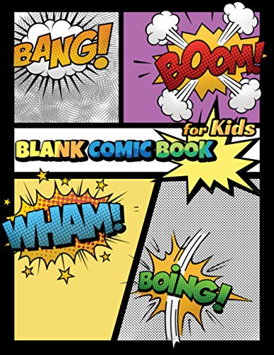 Blank Comic Book for Kids: Draw / Sketch a Cartoon, Create Your Own Comics, Various Templates for Comic Books with Different Styles, 8.5 x 11 Large Journal Size Paper, 108 Pages