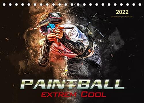 Paintball - extrem cool (Tischkalender 2022 DIN A5 quer)