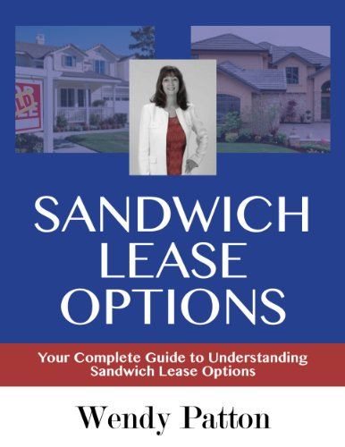 Sandwich Lease Options: Your Complete Guide to Understanding Sandwich Lease Options (English Edition)