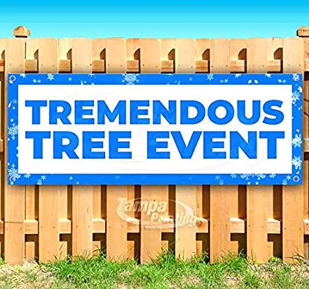 Tremendous Tree Event 13 oz Banner Heavy-Duty Vinyl Single-Sided with Metal Grommets
