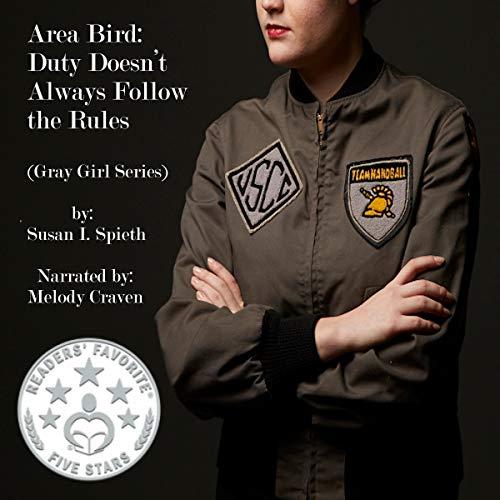Area Bird: Duty Doesn't Always Follow Rules audiobook cover art