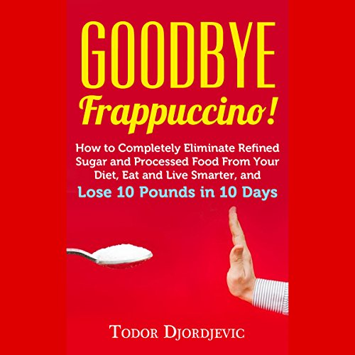 Goodbye Frappuccino! audiobook cover art