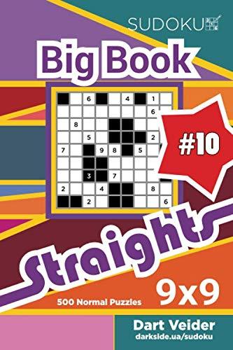 Sudoku Big Book Straights - 500 Normal Puzzles 9x9 (Volume 10)