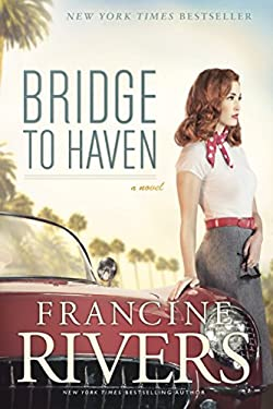 Bridge to Haven: A Novel (A Riveting Historical Christian Fiction Romance Set in 1950s Hollywood)