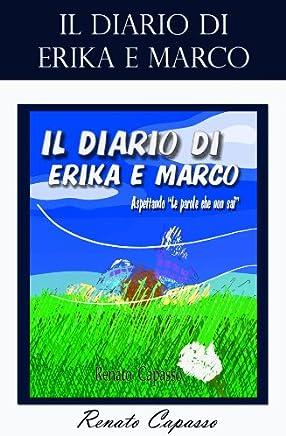 Il Diario di Erika e Marco (La storia di Erika e Marco Vol. 2)