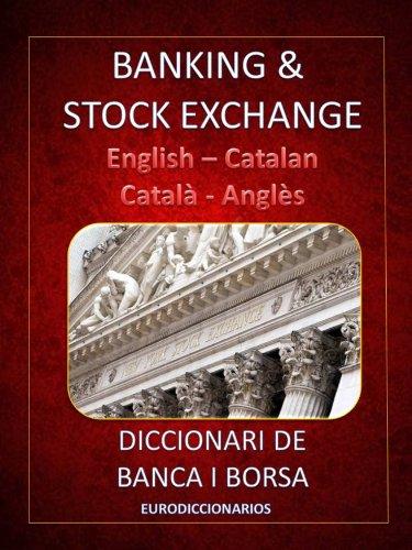 BANKING & STOCK EXCHANGE ENGLISH CATALAN - CATALÀ ANGLÈS (English ...