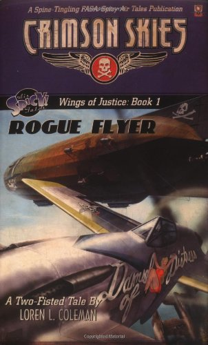 Wings of Justice: Rogue Flyer (Crimson Skies)