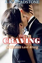 The Craving: A Bizarre Love Story