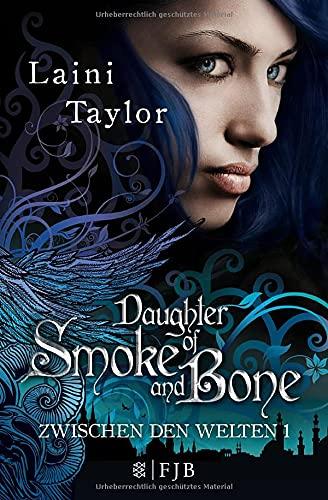 Daughter of Smoke and Bone: Zwischen den Welten