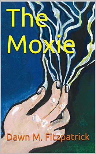 The Moxie (English Edition)