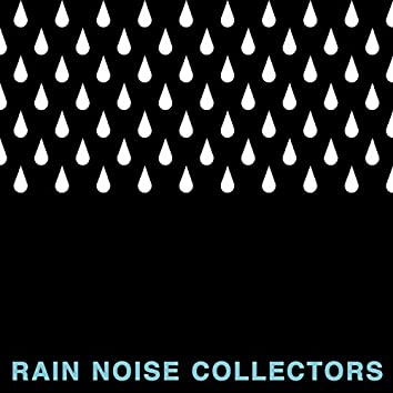 Rain to Relax to: 2018 Collection