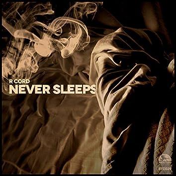 Never Sleeps EP