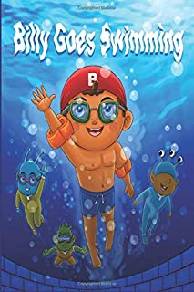 Billy Goes Swimming: Childrens Bedtime Story Fun Books for Kids (Billy Series)