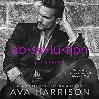Absolution: A Novel                   By:                                                                                                                                 Ava Harrison                               Narrated by:                                                                                                                                 Sebastian York,                                                                                        Grace Grant                      Length: 8 hrs and 50 mins     279 ratings     Overall 4.4