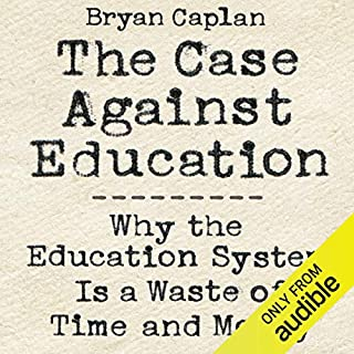 The Case Against Education cover art