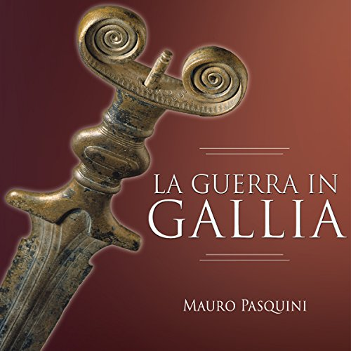 La guerra in Gallia audiobook cover art