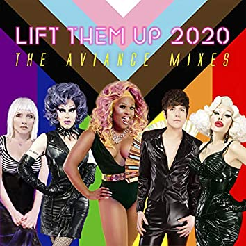 LIFT THEM UP 2020 (The Aviance Mixes)